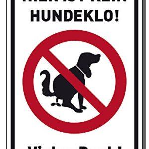 Schild Hier ist kein Hundeklo 30x20cm Schild 3mm oder Aufkleber Verbotszeichen