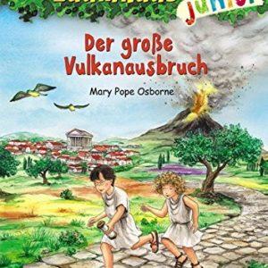 Das magische Baumhaus junior 13 – Der große Vulkanausbruch